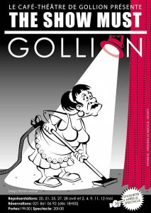 2007 – The show must Gollion